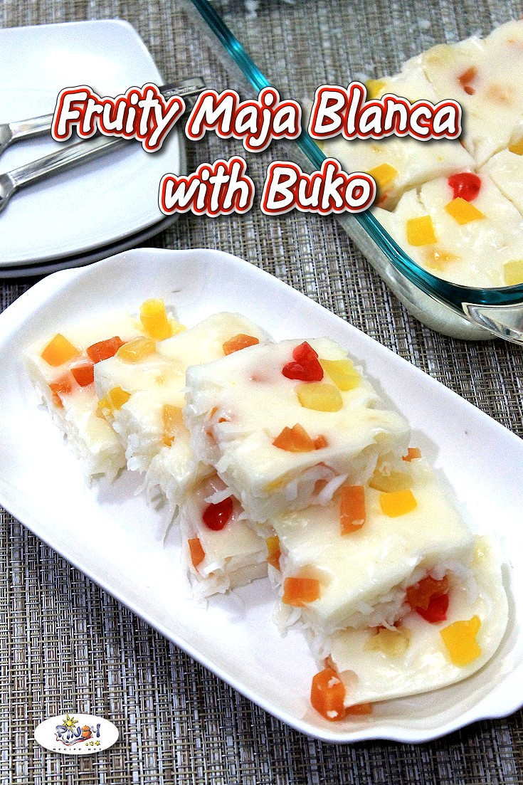 Fruity Maja Blanca with Buko