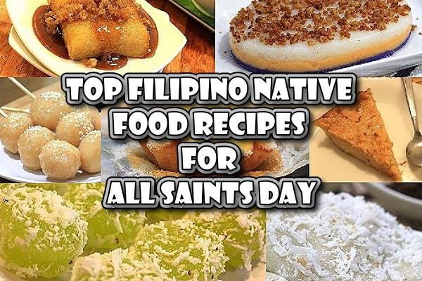 Top Filipino Native Food Recipes for All Saints Day