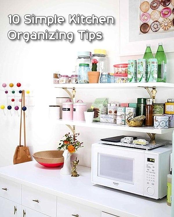 10 Simple Kitchen Organizing Tips