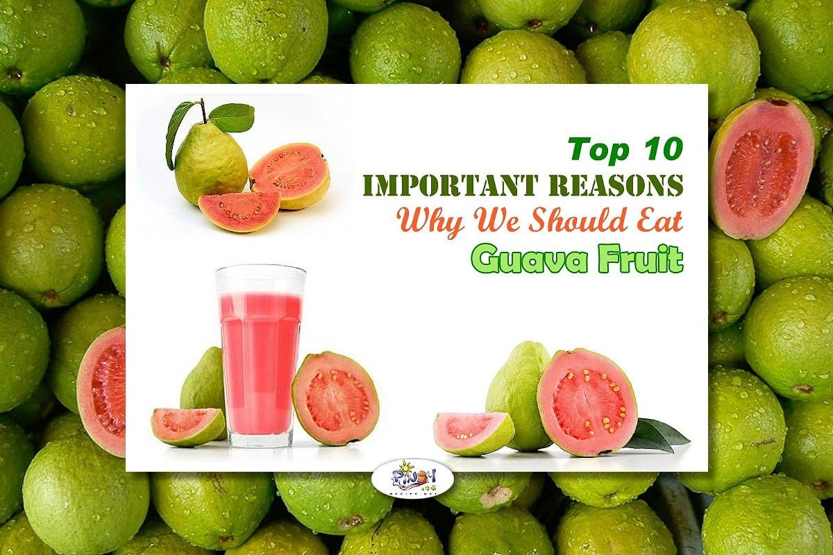 Top 10 Guava Health Benefits