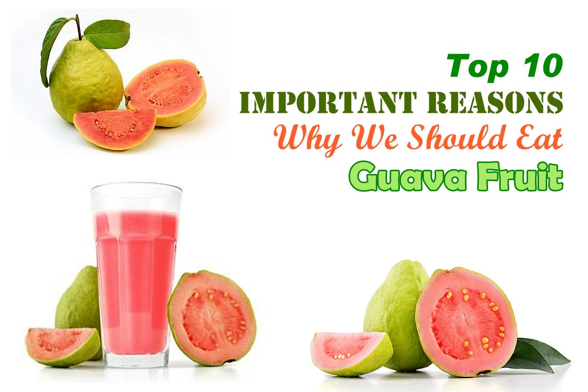 Top 10 Guava Health Benefits