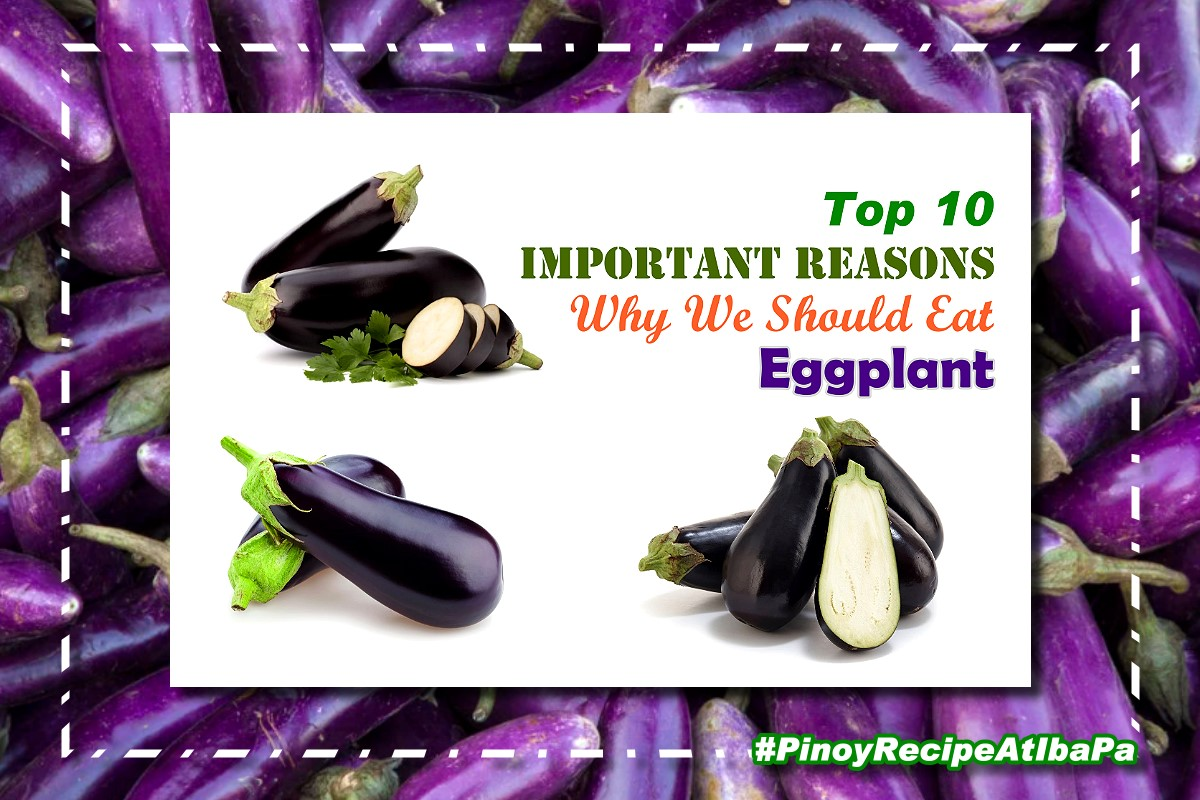 Top 10 Eggplant Health Benefits