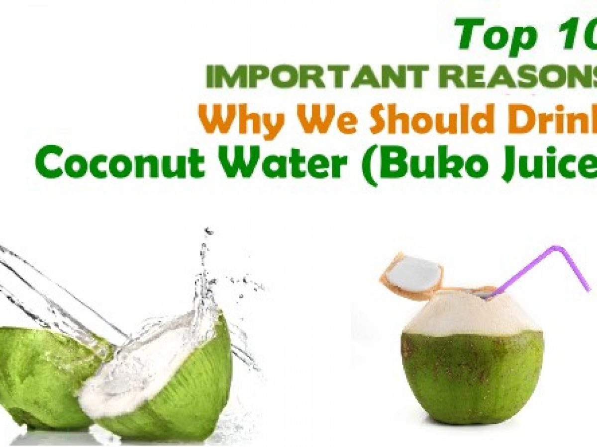 top 10 health benefits of coconut water (buko juice)