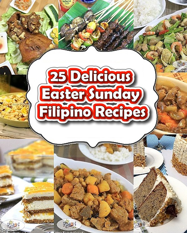 Top 25 Delicious Easter Sunday Filipino Recipes