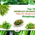 Top 10 Health Benefits of Kangkong