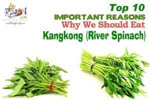 Top 10 Health Benefits of Kangkong - River Spinach