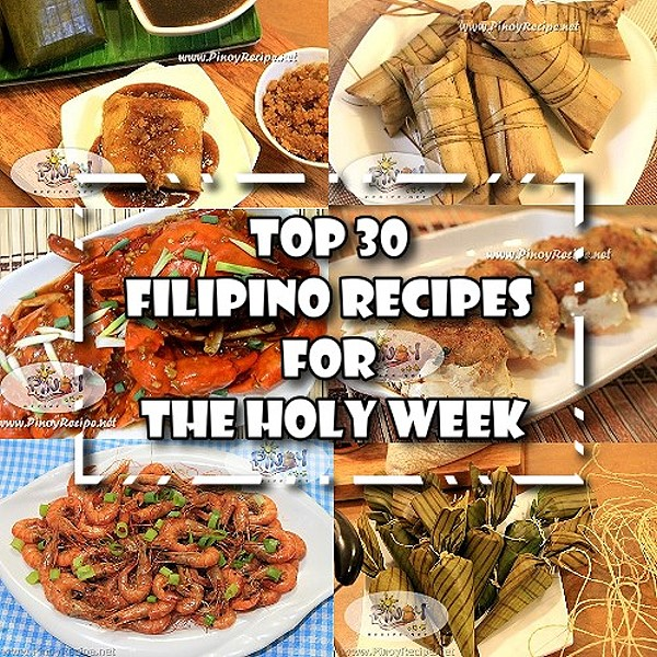 Top 30 Filipino Recipes for Holy Week