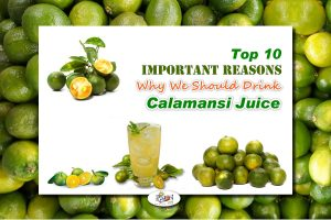 Top 10 Health Benefits of Calamansi Juice