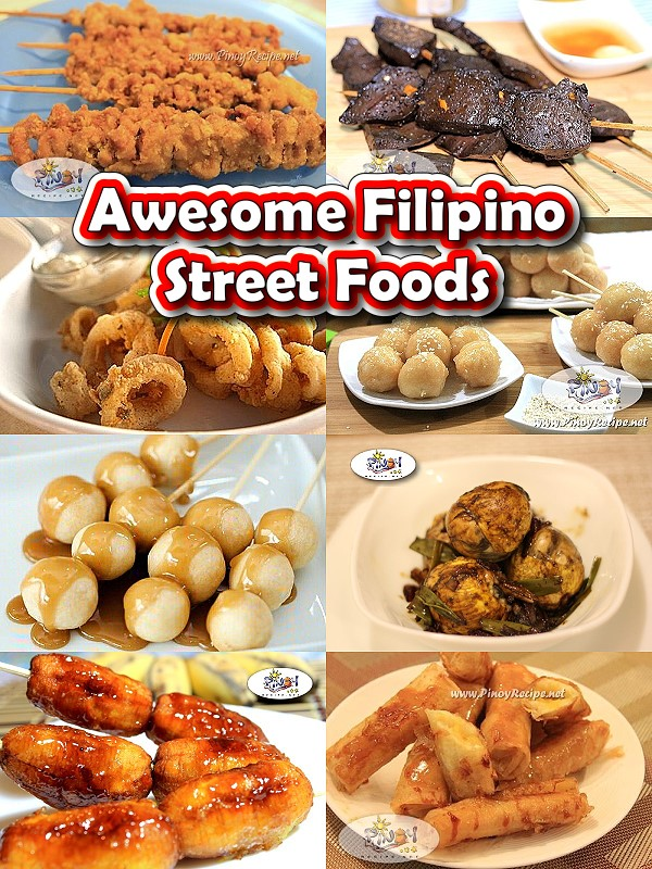 Awesome Filipino Street Foods : Let\'s take it to the StrEATS