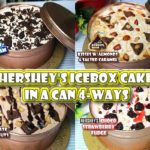 Hersheys IceBox Cake in a can 4 ways