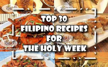Top 30 Filipino Recipes for Holyweek