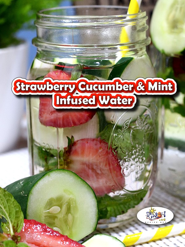 Strawberry Cucumber and Mint Infused Water
