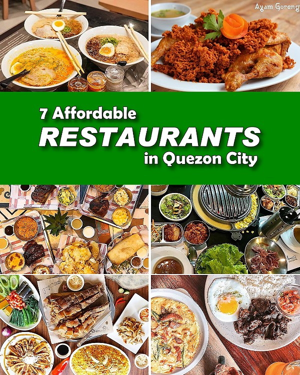 7 Affordable Restaurants in Quezon City. Here you\'ll find that Quezon City have a myriad of options for lunch or dinner out without breaking the budget.