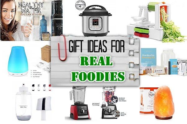 Gift Ideas for Real Foodies