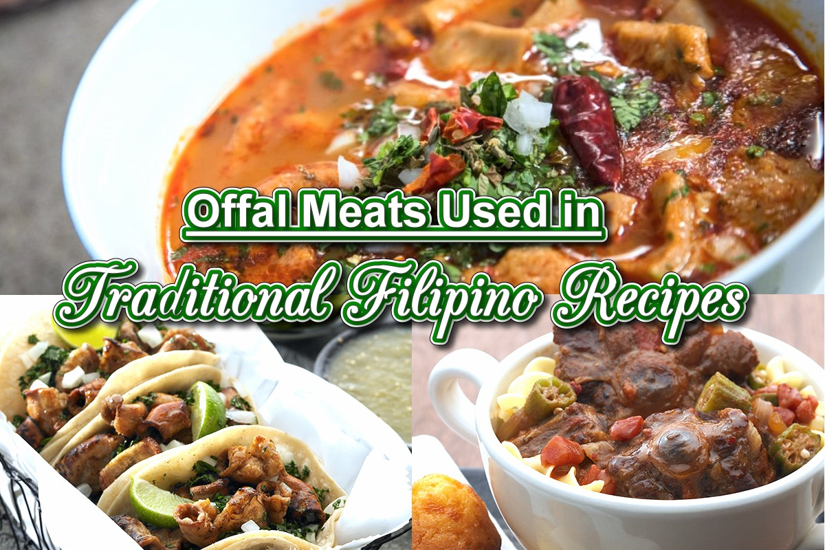 Offal Meats Used in Traditional Filipino Recipes