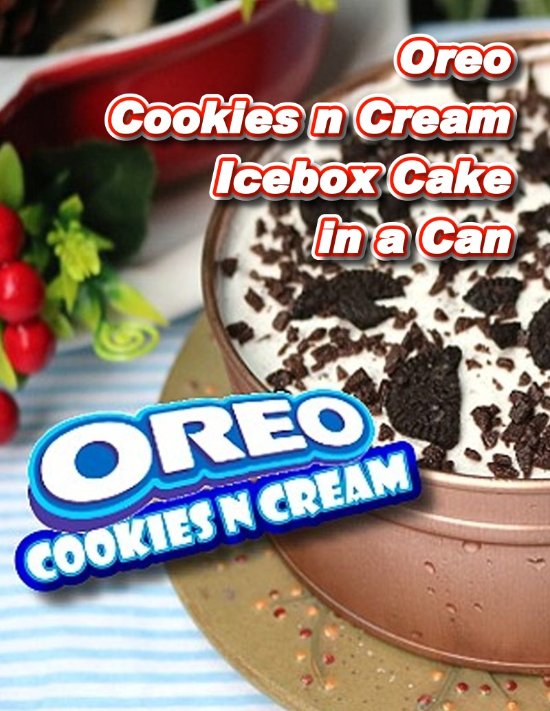 Oreo Cookies and Cream Icebox Cake in a Can Recipe
