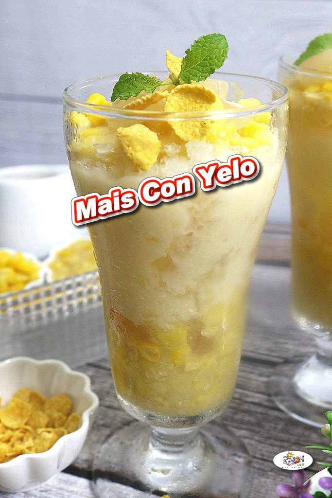 Maiz con Hielo Pinoy Summer Drink