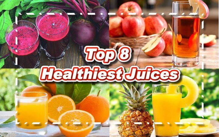 Top 8 Healthiest Juices