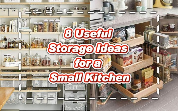 8 Useful Storage Ideas for a Small Kitchen