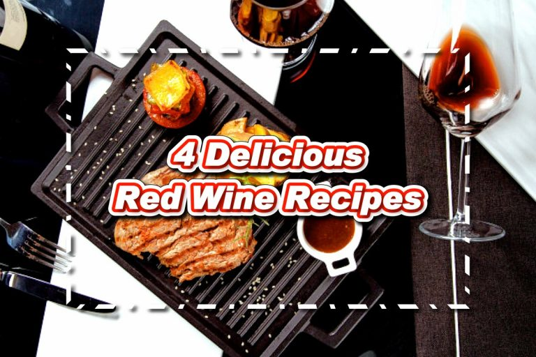4 Delicious Red Wine Recipes You Can Cook