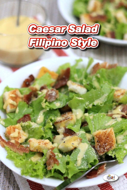 Caesar Salad Filipino Style Recipe