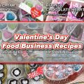 Food Business Recipes for Valentine's Day