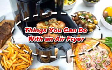 Things You Can Do With an Air Fryer