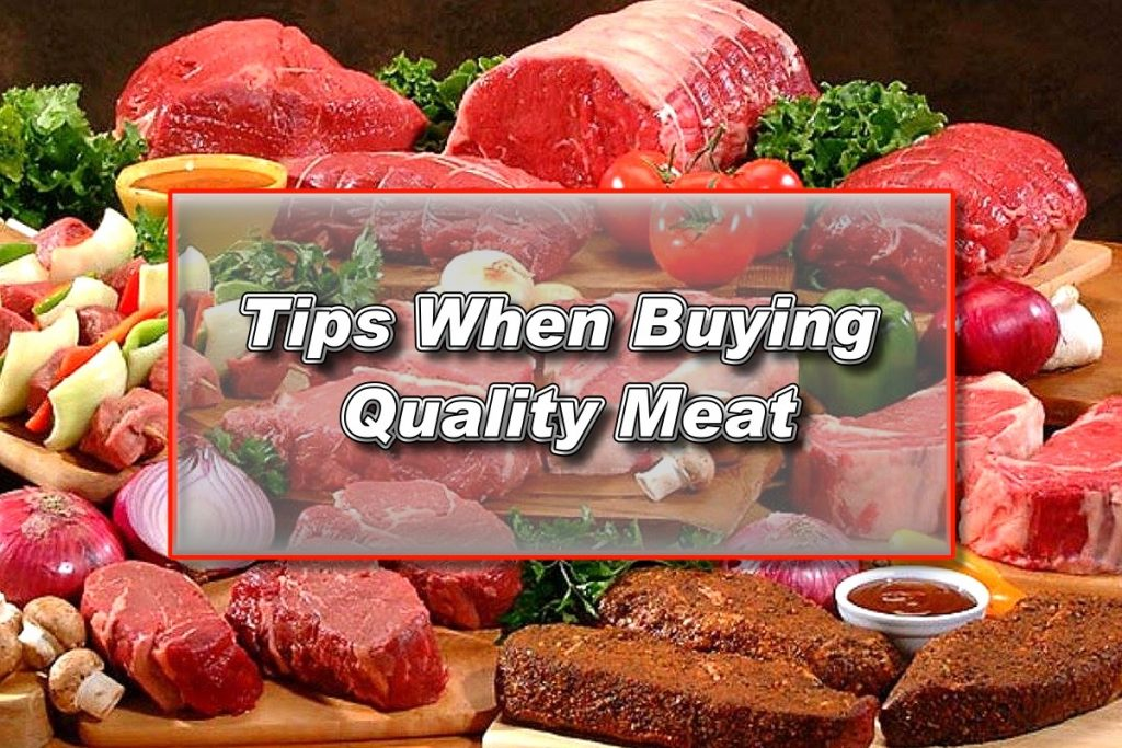 Tips When Buying Quality Meat