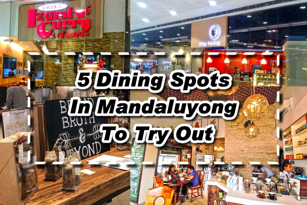 5 Dining Spots In Mandaluyong To Try Out