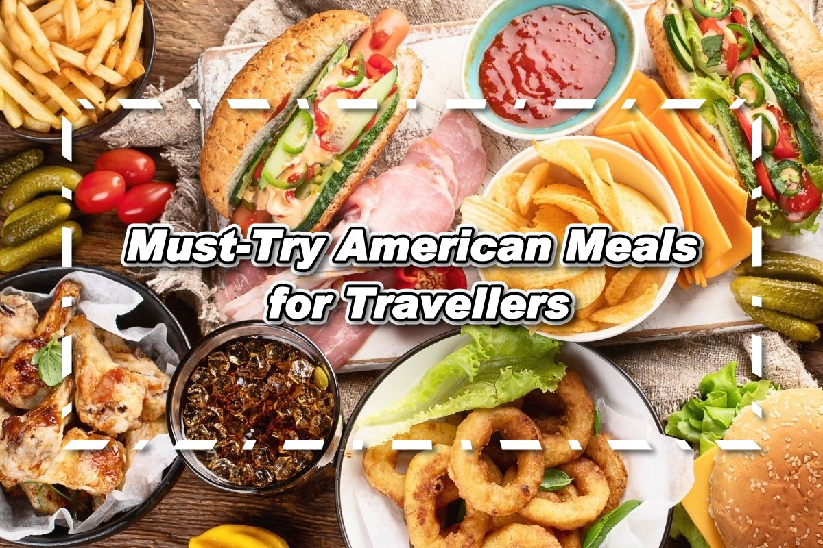 Must-Try American Meals for Travellers